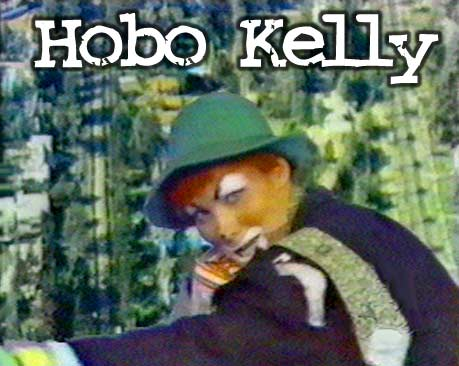 Hobo Kelly Show