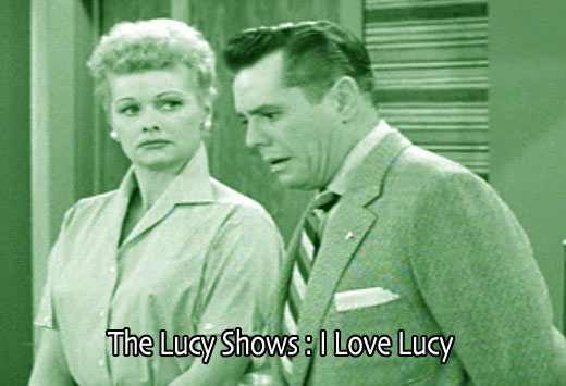 The Lucy Shows : I Love Lucy