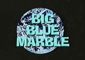 PBS' Big Blue Marble