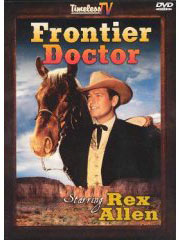 Frontier Doctor on DVD