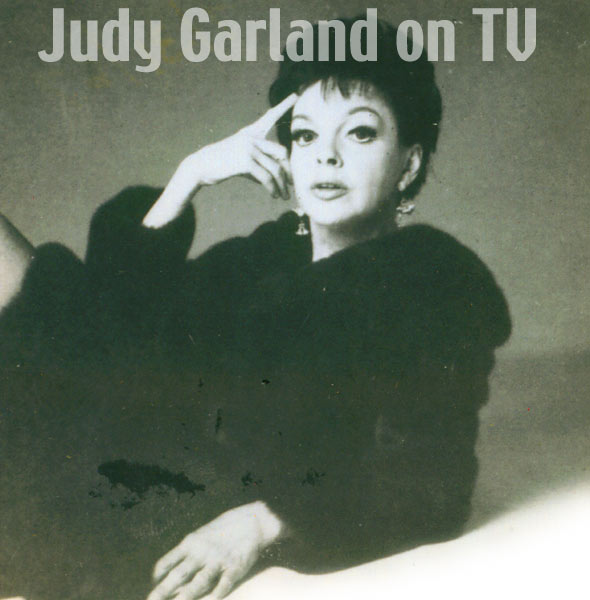 judy garland on television / judy garland show