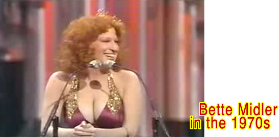 Bette Midler in the 1970s
