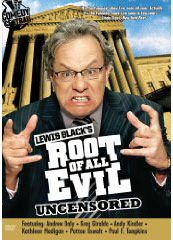 Lewis Black's Root of all Evil Uncensored on DVD