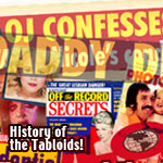 History of the Tabloids
