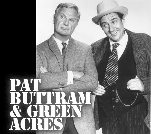 PAT BUTTRAM & GREEN ACRES