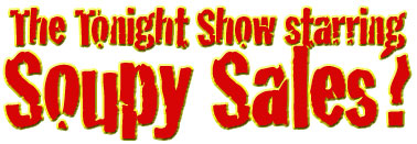 Soupy Sales & the Tonight Show