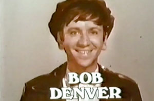 The Good Guys TV Show / Bob Denver