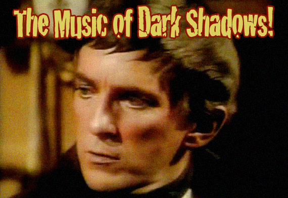 The Music of Dark Shadows