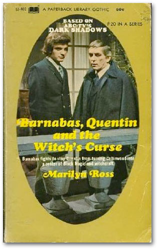 Barnabas, Quentin & the Witch's curseDark Shadows Novels of the 1970s
