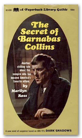 Secret of Barnabas Collins / Dark Shadows Novels of the 1970s