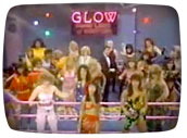 GLOW wrestling / TV's Gorgeous Ladies of Wrestling