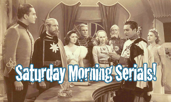 Saturday Morning Movie Matinees Cliffhangers