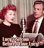 Lucy Sitcom Before I Love Lucy