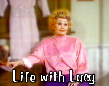Life With Lucy / The Lucy Shows