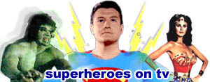 Super Heroes on TV!