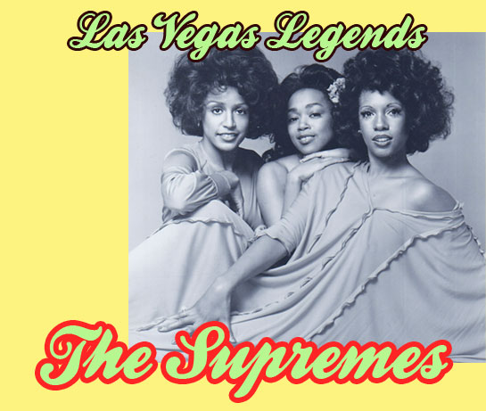 The Supremes without Diana Ross  / Las Vegas Legends